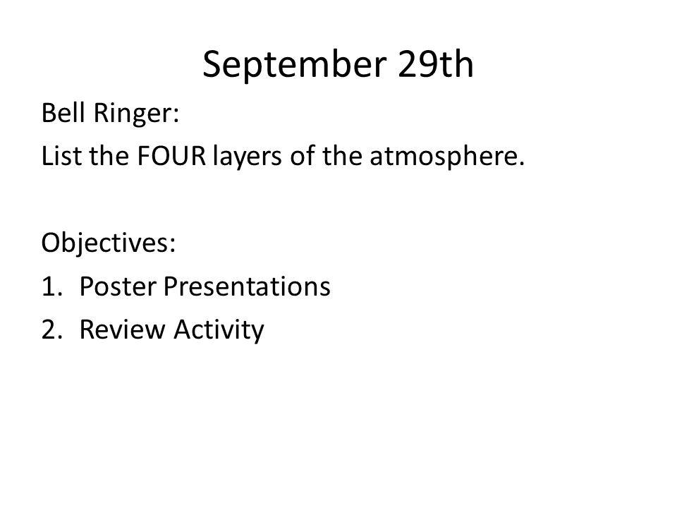 September 30 th Bell Ringer: In which sphere do all of the Earth's ocean belong.