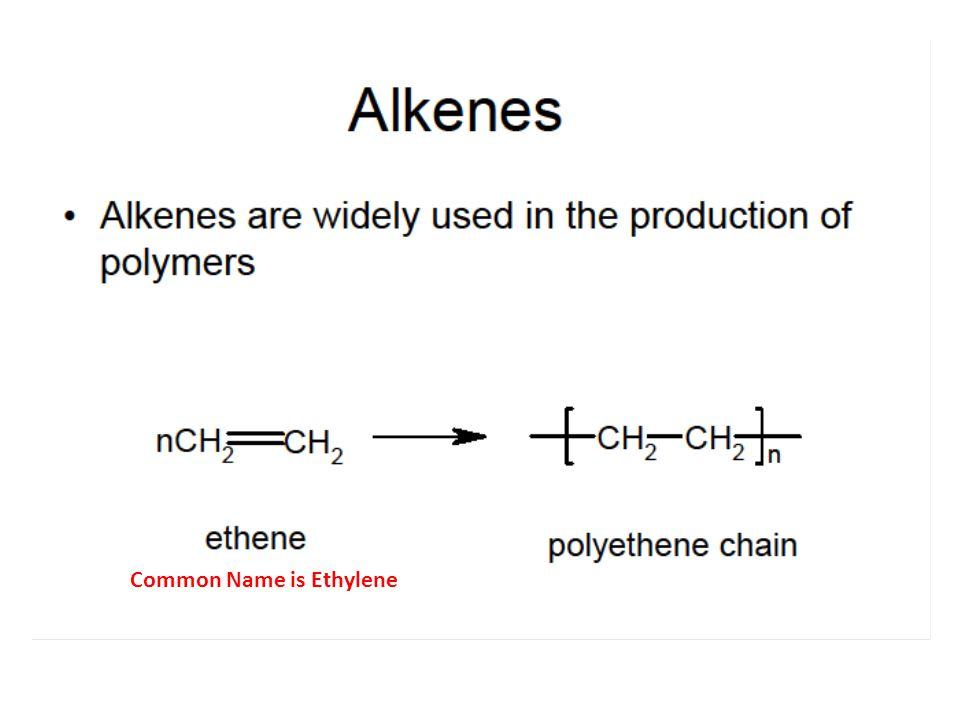 Common Name is Ethylene