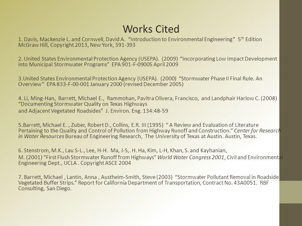 Works Cited 1. Davis, Mackenzie L. and Cornwell, David A.