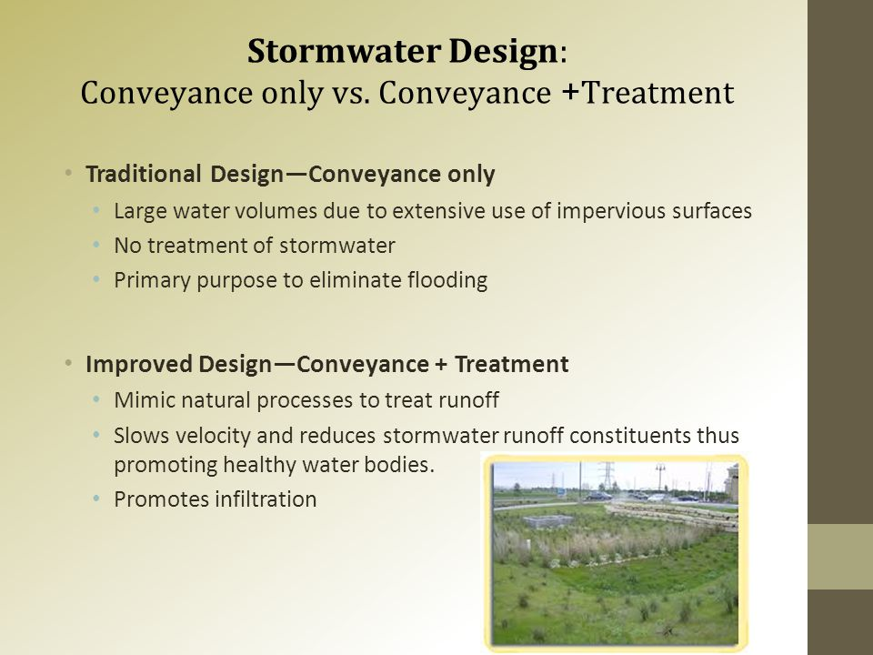 Stormwater Design: Conveyance only vs.