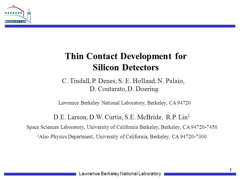 Lawrence Berkeley National Laboratory C.Tindall, P.