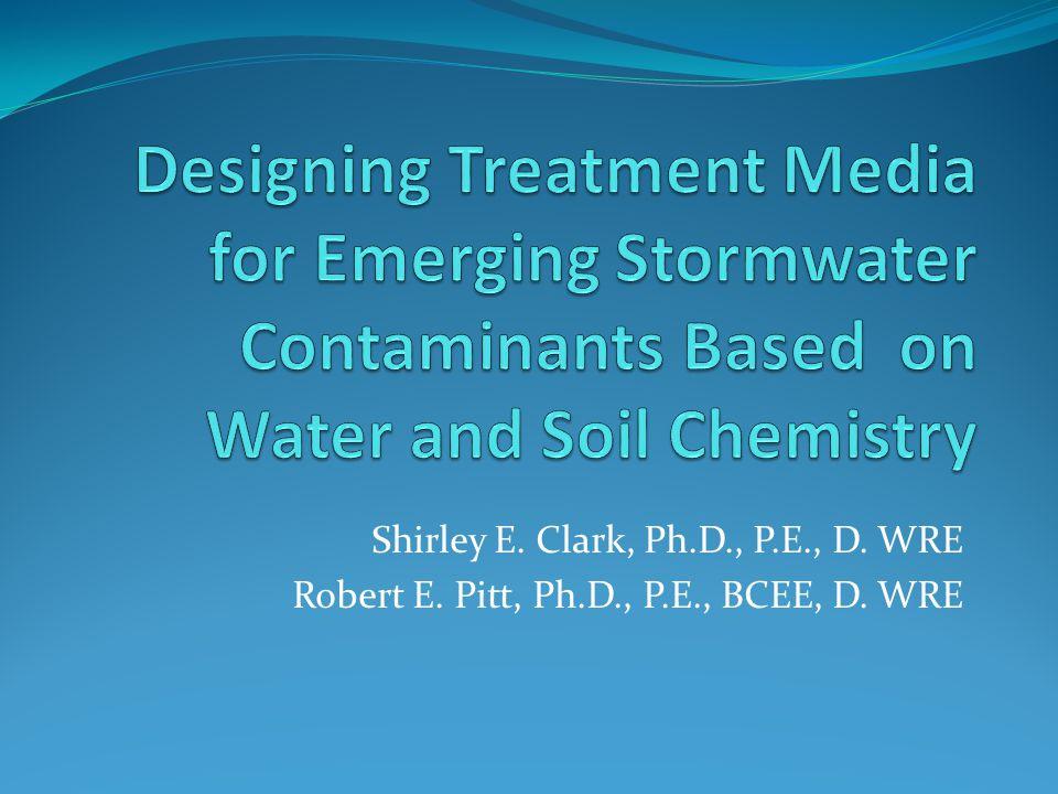 Shirley E. Clark, Ph.D., P.E., D. WRE Robert E. Pitt, Ph.D., P.E., BCEE, D. WRE