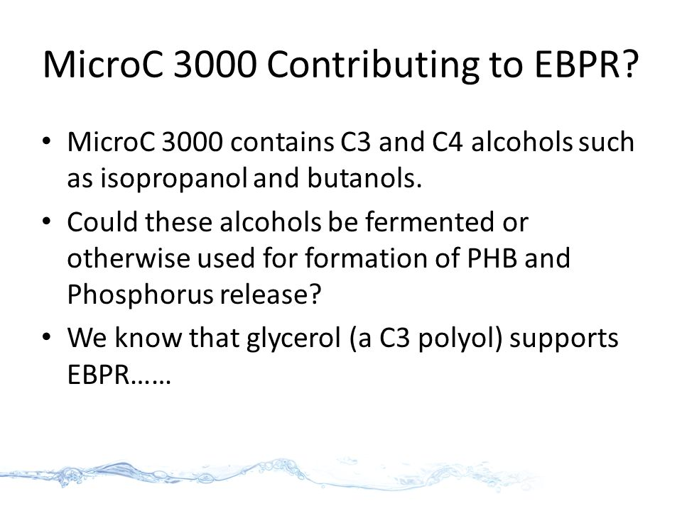 MicroC 3000 Contributing to EBPR.