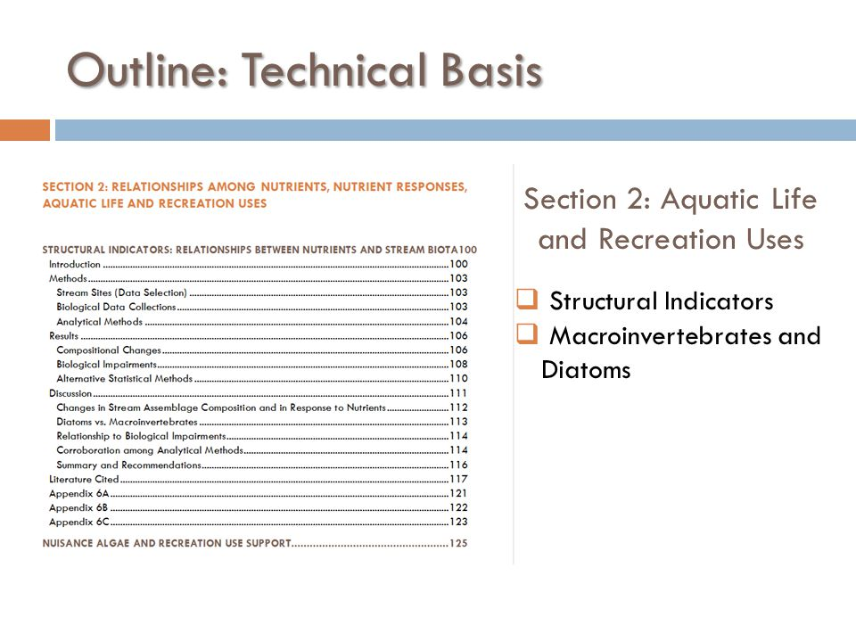 Outline: Technical Basis Section 2: Aquatic Life and Recreation Uses  Structural Indicators  Macroinvertebrates and Diatoms
