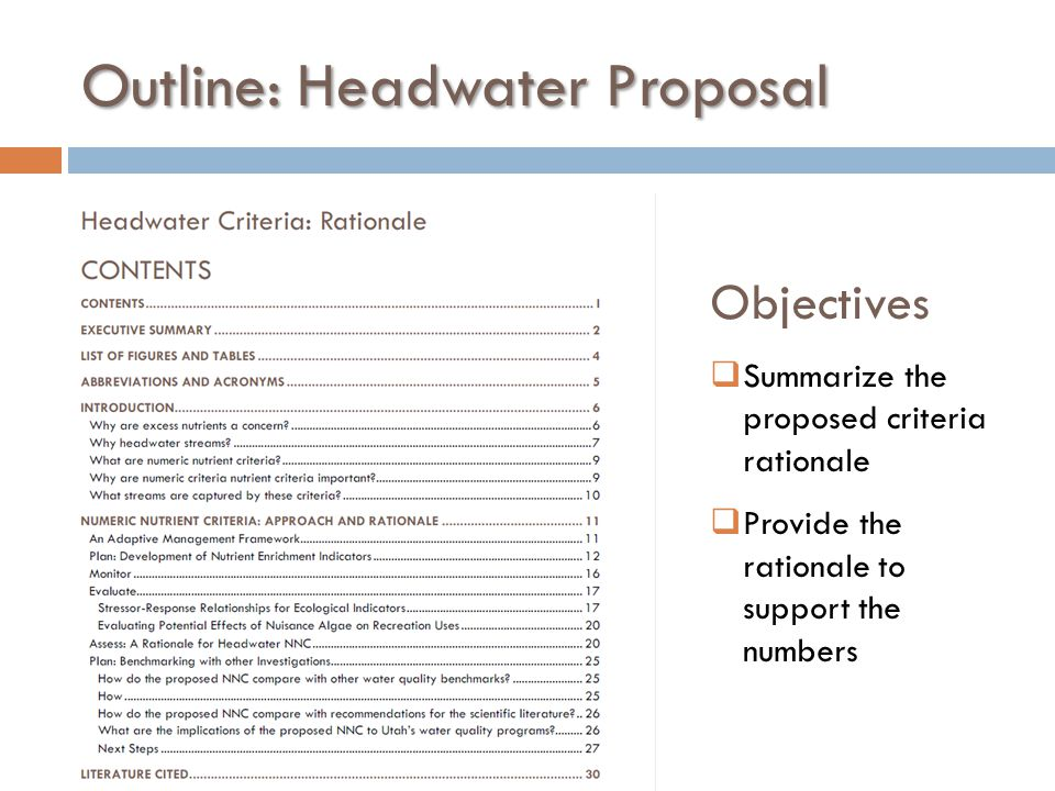 Outline: Headwater Proposal Objectives  Summarize the proposed criteria rationale  Provide the rationale to support the numbers