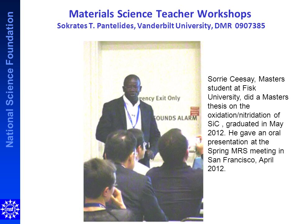 National Science Foundation Materials Science Teacher Workshops Sokrates T.
