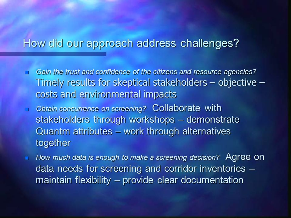 How did our approach address challenges.
