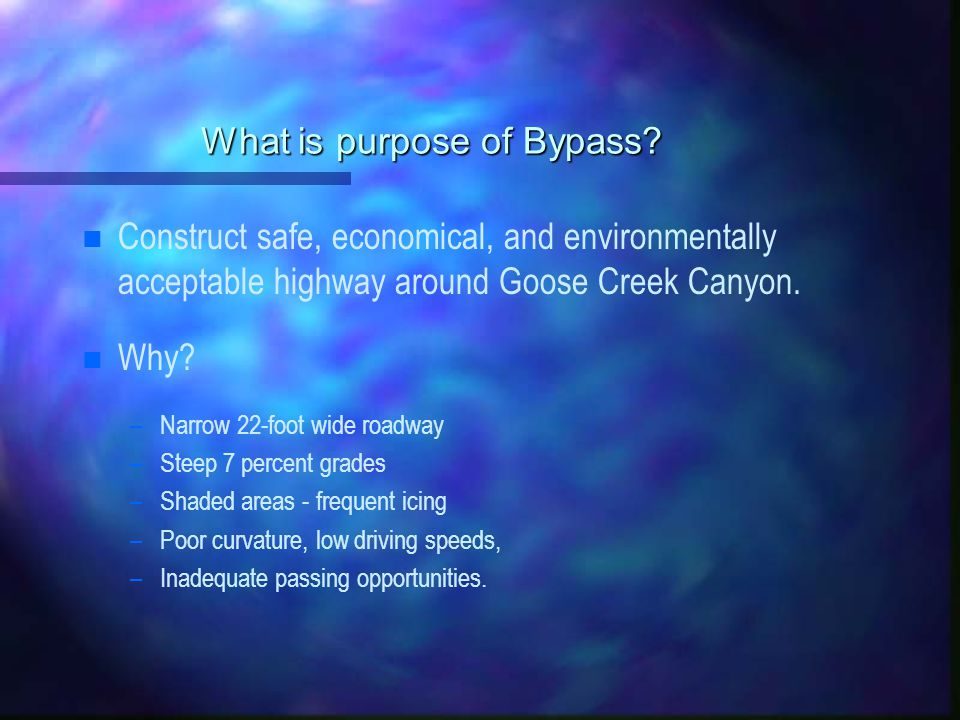 What is purpose of Bypass.