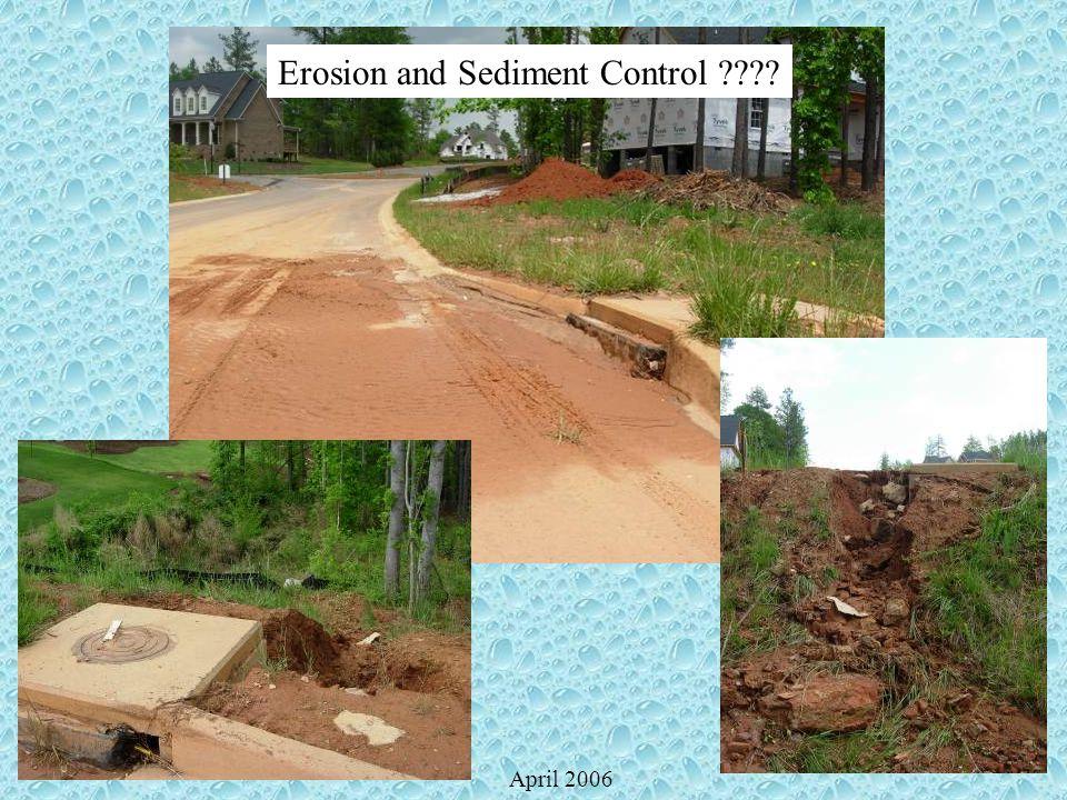 Erosion and Sediment Control ????