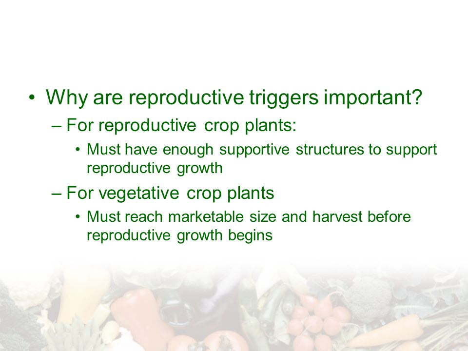 Why are reproductive triggers important.