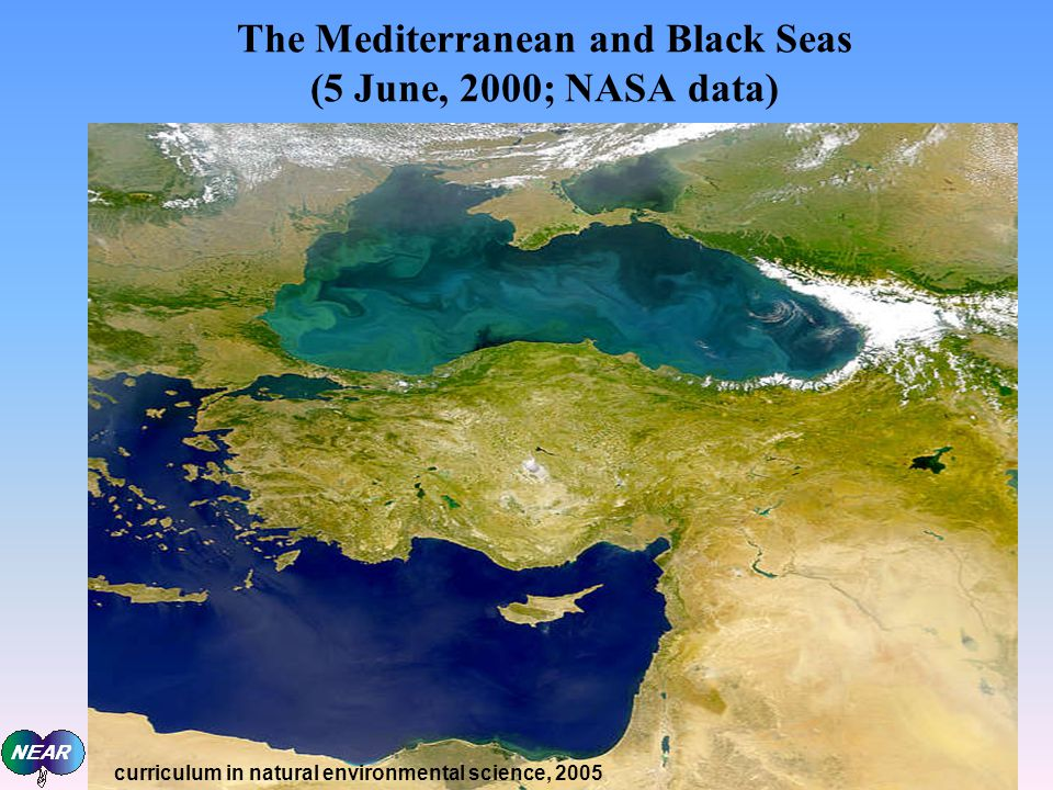 The Mediterranean and Black Seas (5 June, 2000; NASA data) curriculum in natural environmental science, 2005
