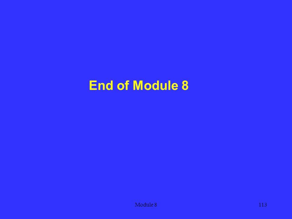 Module 8113 End of Module 8