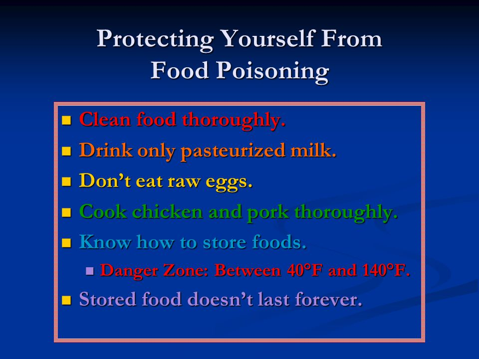 Protecting Yourself From Food Poisoning Clean food thoroughly.