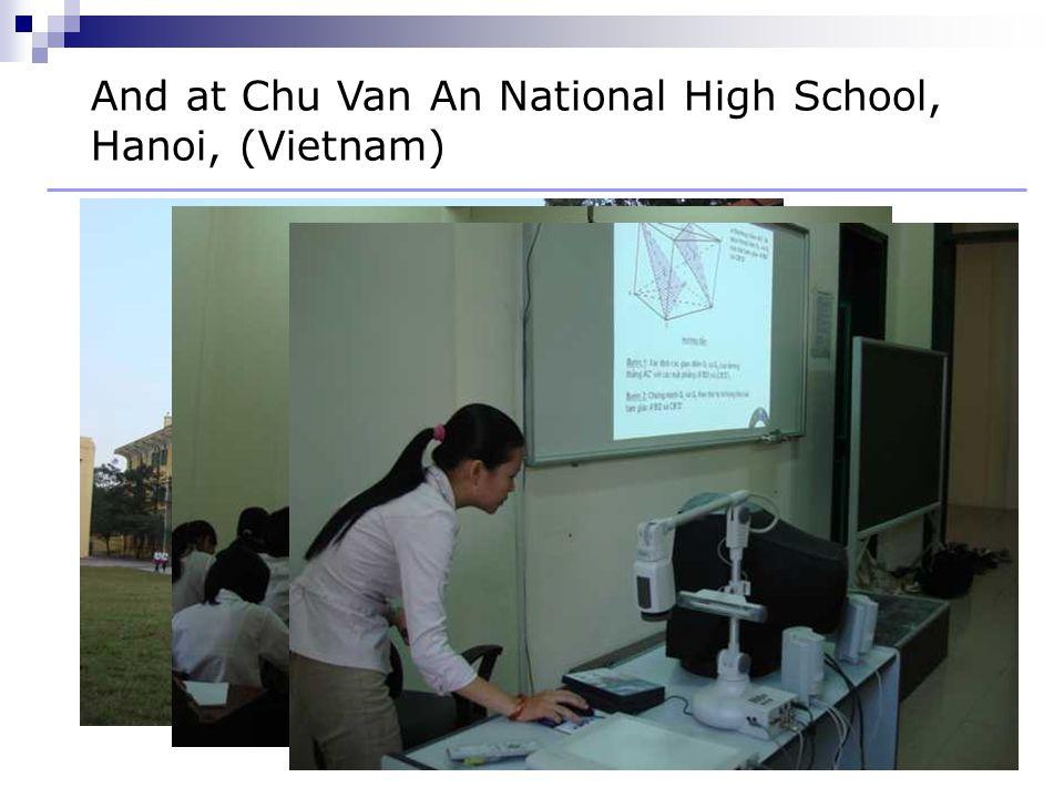 And at Chu Van An National High School, Hanoi, (Vietnam)