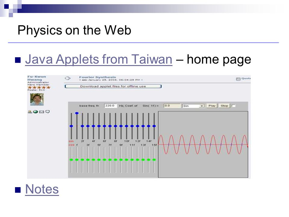 Physics on the Web Java Applets from Taiwan – home page Java Applets from Taiwan Notes