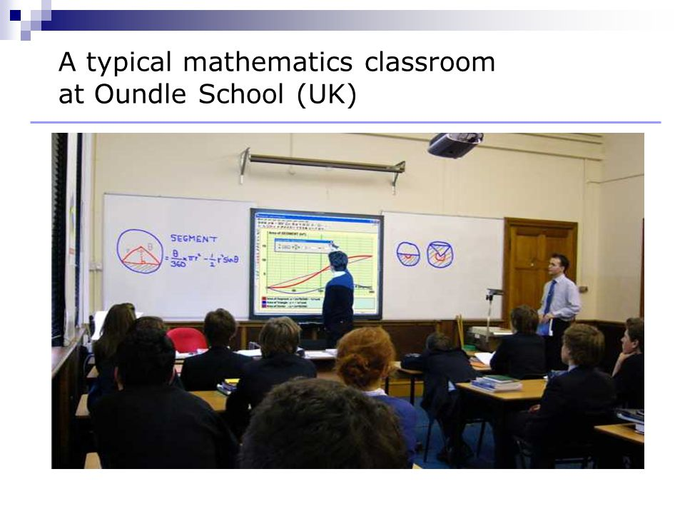 A typical mathematics classroom at Oundle School (UK)
