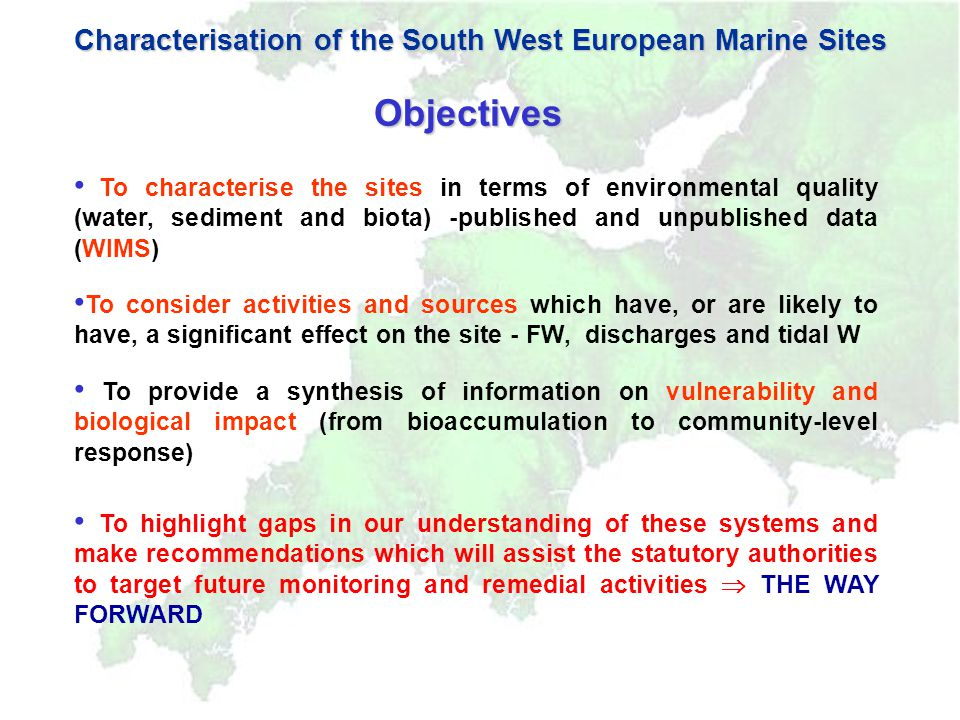 Six SW European Marine Sites Characterisation of European Marine Sites in South West England Severn Estuary pSAC Exe Estuary SPA Poole Harbour SPA Plymouth Sound and Estuaries cSAC, SPA Fal and Helford cSAC Chesil and the Fleet cSAC, SPA