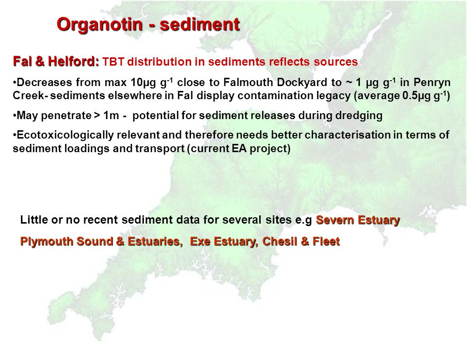 Organotin - sediment Poole Harbour W Worst case scenario early '80s (marinas) Highest concentrations on northern shoreline - (>OSPAR guidelines) Mollu
