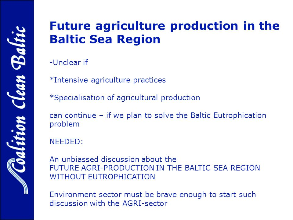 Future agriculture production in the Baltic Sea Region variability of the wild Baltic salmon.