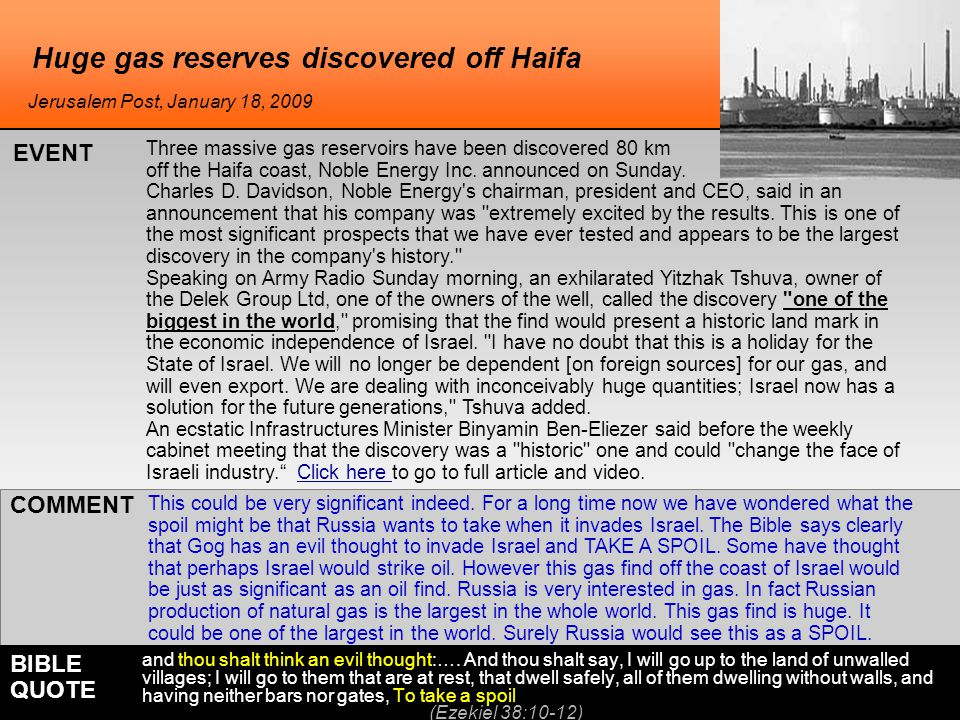Huge gas reserves discovered off Haifa This could be very significant indeed. For a long time now we have wondered what the spoil might be that Russia