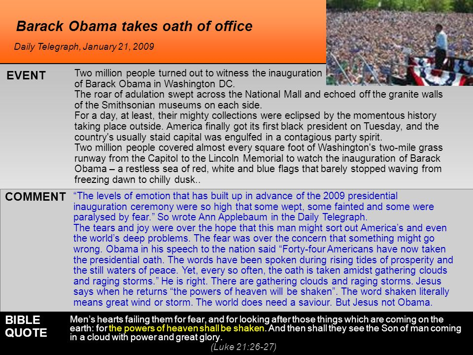 "Barack Obama takes oath of office ""The levels of emotion that has built up in advance of the 2009 presidential inauguration ceremony were so high that"