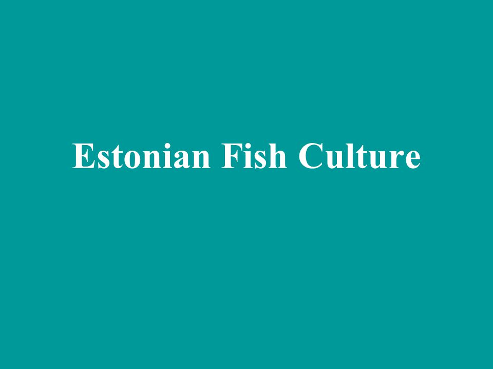 Estonian Fish Culture