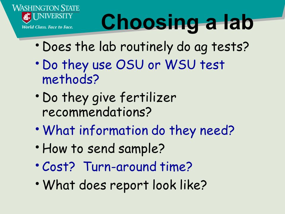 Choosing a lab Does the lab routinely do ag tests.
