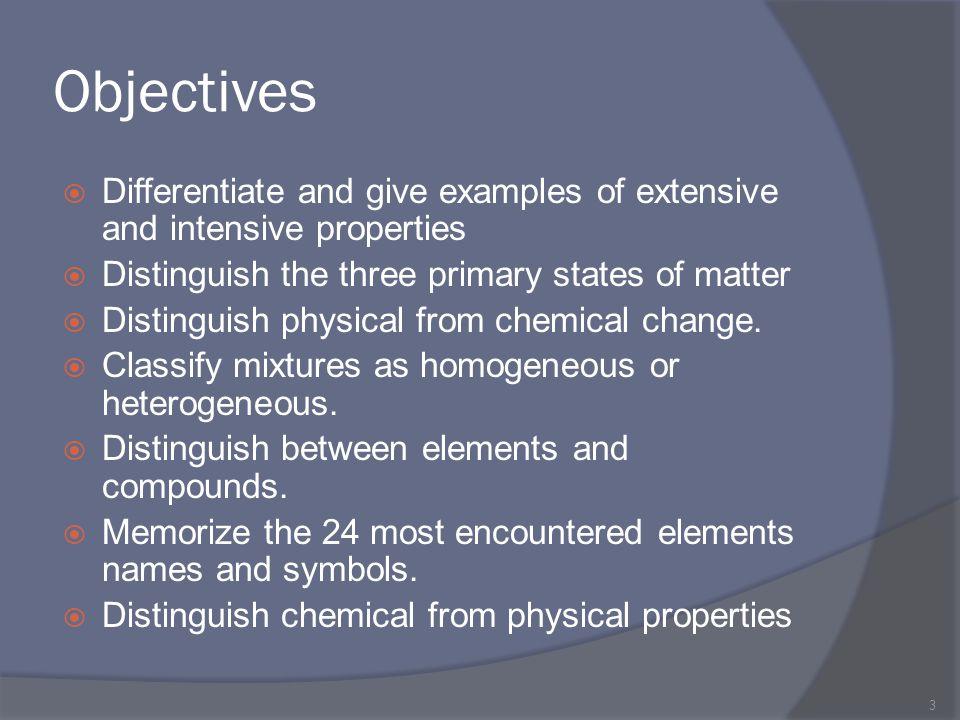 Extensive Properties  Mass - amount of matter of an object.
