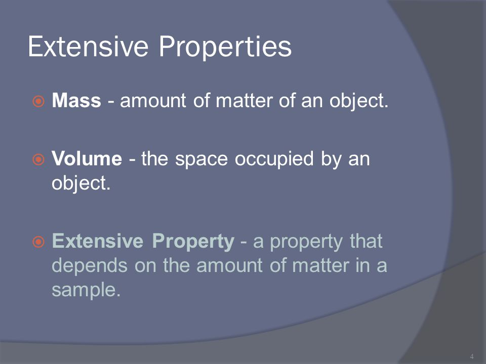 Intensive Properties  a property that depends on the type of matter, not the amount of matter.