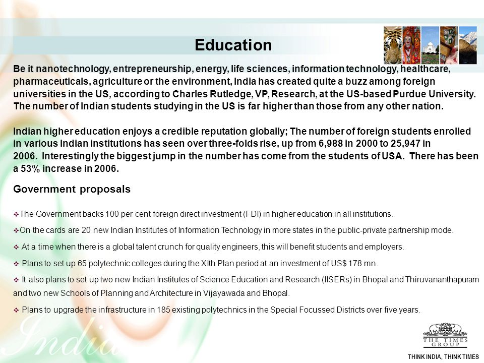 Education Be it nanotechnology, entrepreneurship, energy, life sciences, information technology, healthcare, pharmaceuticals, agriculture or the envir
