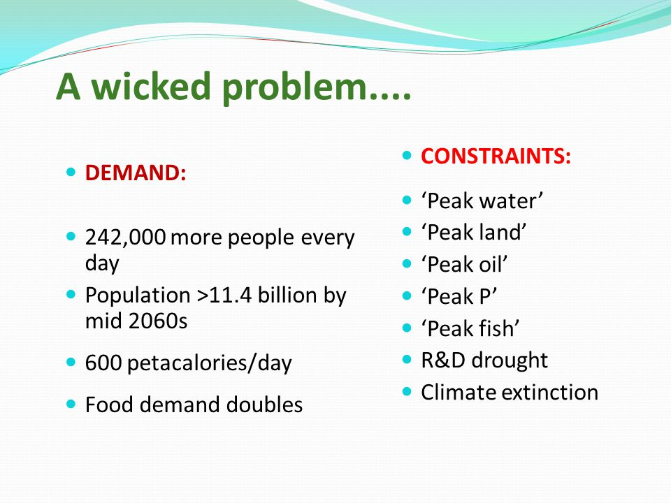 A wicked problem....