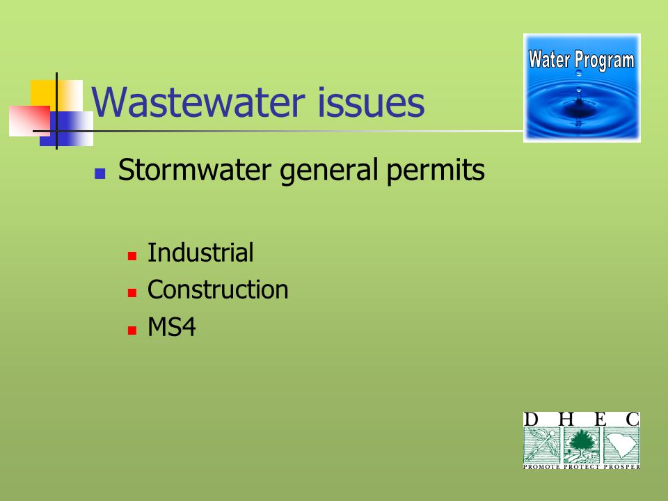 Wastewater issues Stormwater general permits Industrial Construction MS4