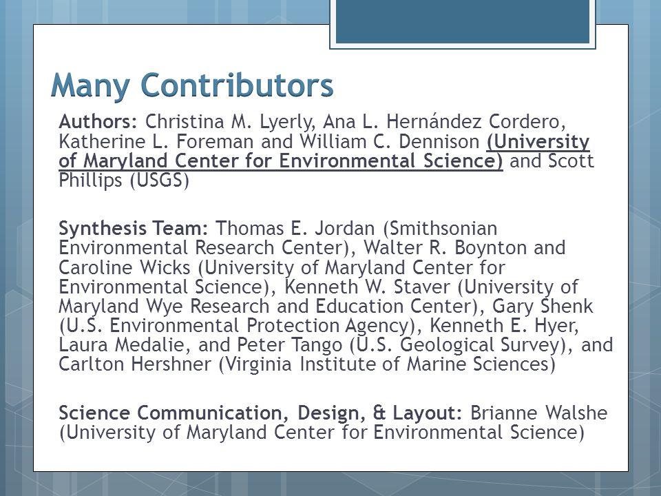 Authors: Christina M. Lyerly, Ana L. Hernández Cordero, Katherine L. Foreman and William C. Dennison (University of Maryland Center for Environmental