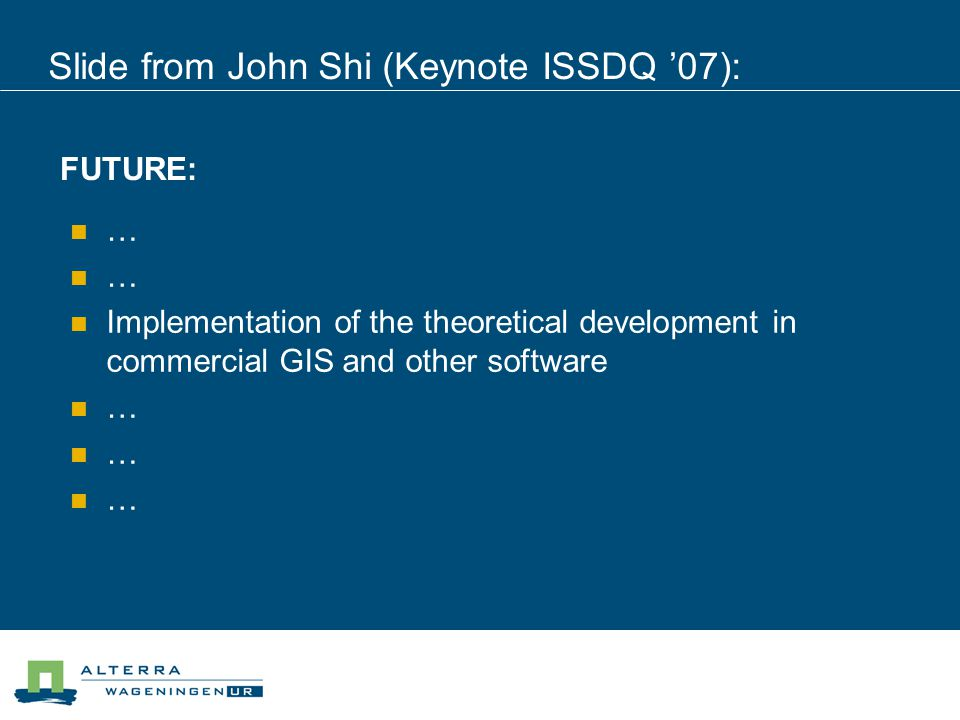 Error-aware GIS, term introduced at ISSDQ'99