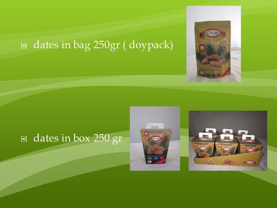  dates in bag 250gr ( doypack)  dates in box 250 gr