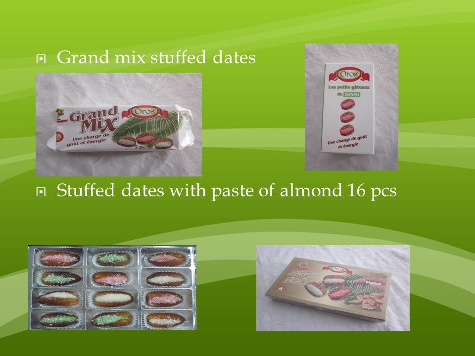  Grand mix stuffed dates  Stuffed dates with paste of almond 16 pcs