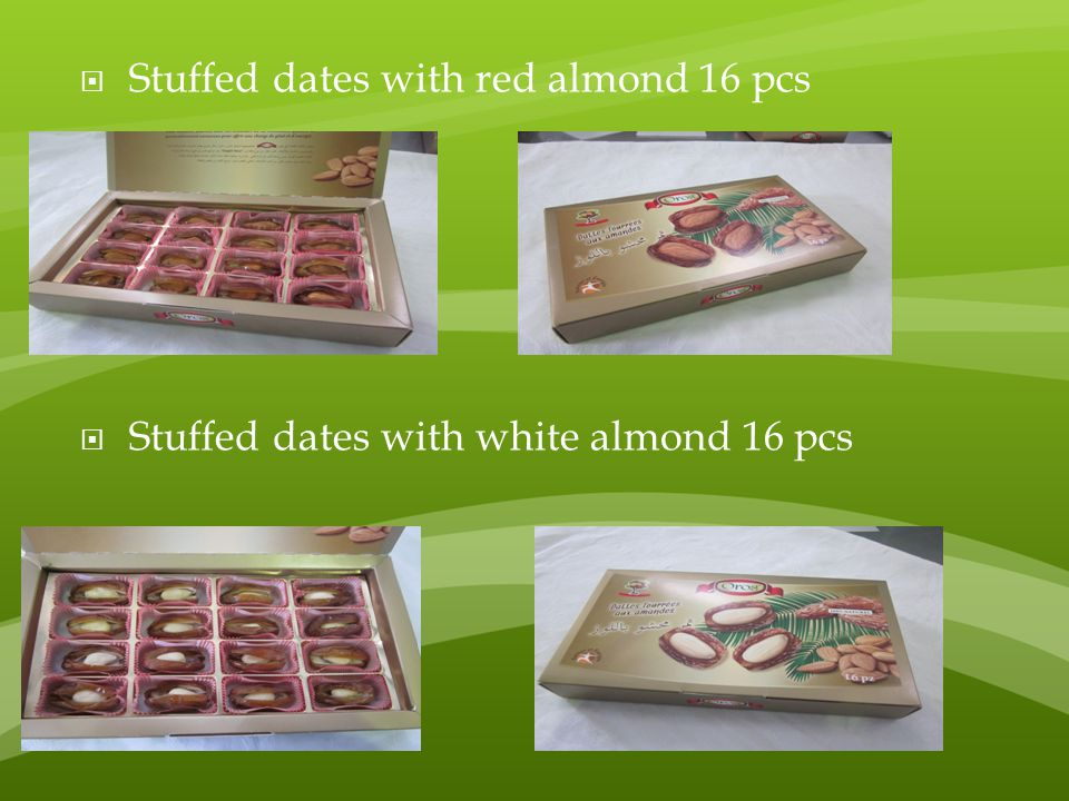  Stuffed dates with red almond 16 pcs  Stuffed dates with white almond 16 pcs