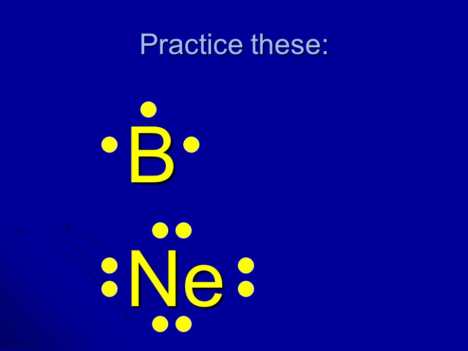 Practice these: BNe