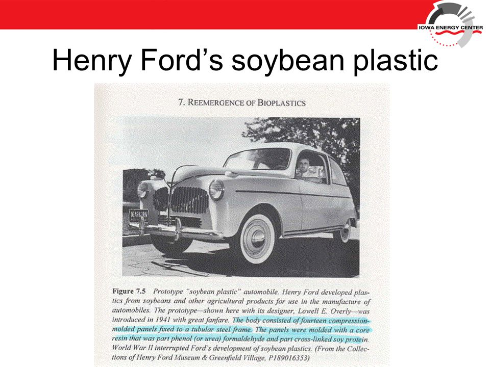 Henry Ford's soybean plastic