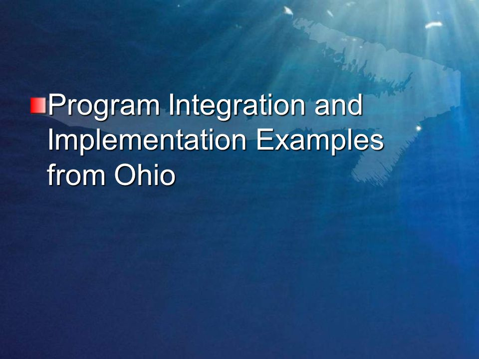 Program Integration and Implementation Examples from Ohio