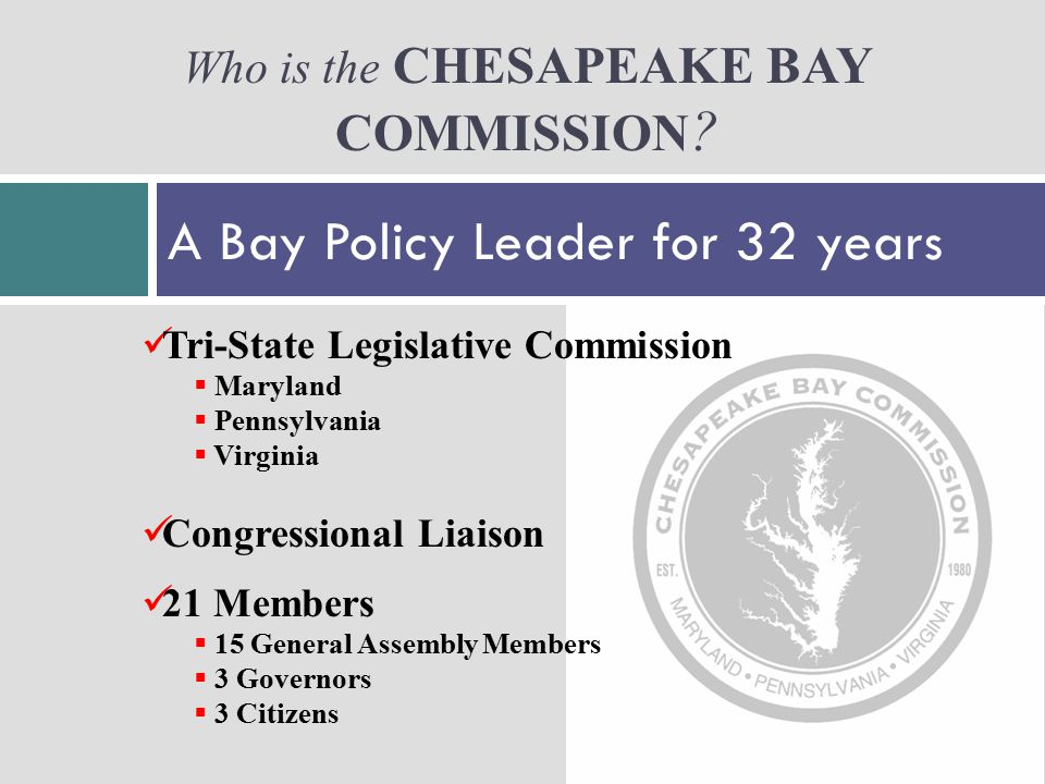 Who is the CHESAPEAKE BAY COMMISSION .