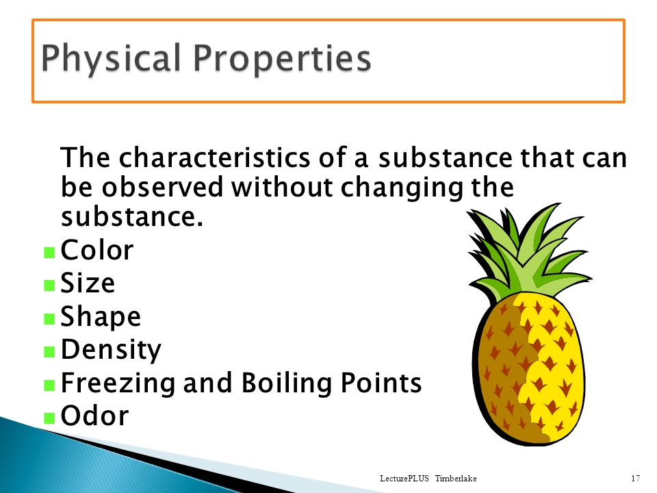 The characteristics of a substance that can be observed without changing the substance.