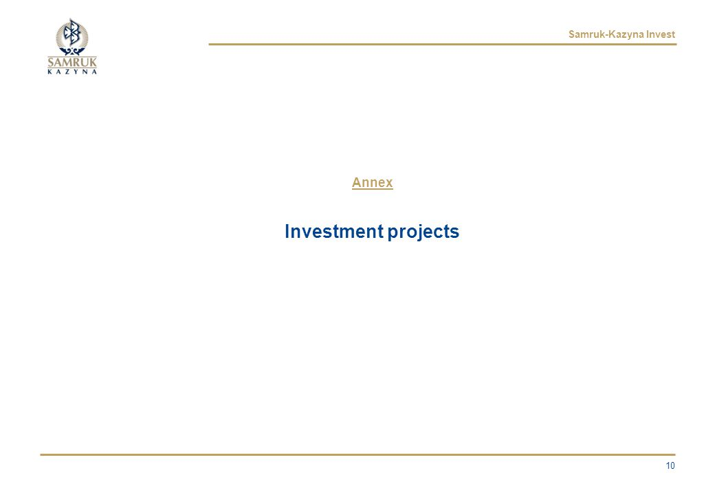 Samruk-Kazyna Invest Annex Investment projects 10