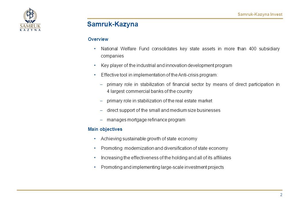 Samruk-Kazyna Invest Phosphorite Fertilizers Production Background Construction of phosphorite tails and low-grade ore processing plant Production capacity of 1 mln tons of phosphorite fertilizers annually Total project cost: $600 mln Expected launch: 2010 Key project advantages Availability of unique technology to produce phosphorite fertilizers from low-grade ore Large reserves (over 500 mln tons) of low-grade ore Proximity and access to markets in China Strong competitive advantage – the lowest production cost Ability to produce highly-enriched fertilizers and develop production of NPK fertilizers jointly with KazAzot Investment Opportunities Debt financing Equity Equipment & Technologies 23