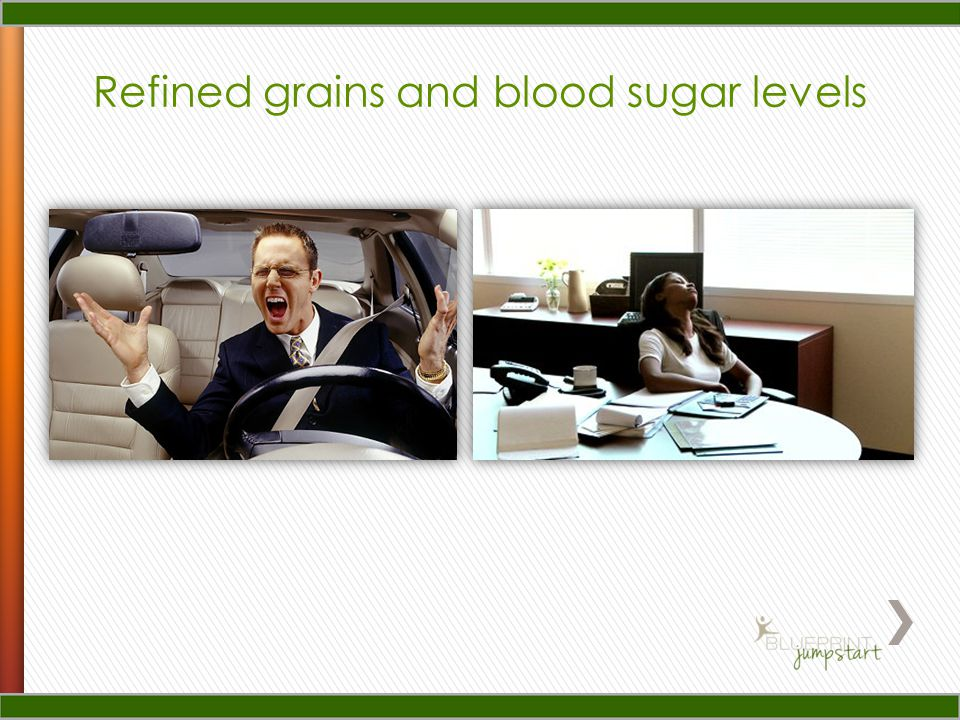 Refined grains and blood sugar levels