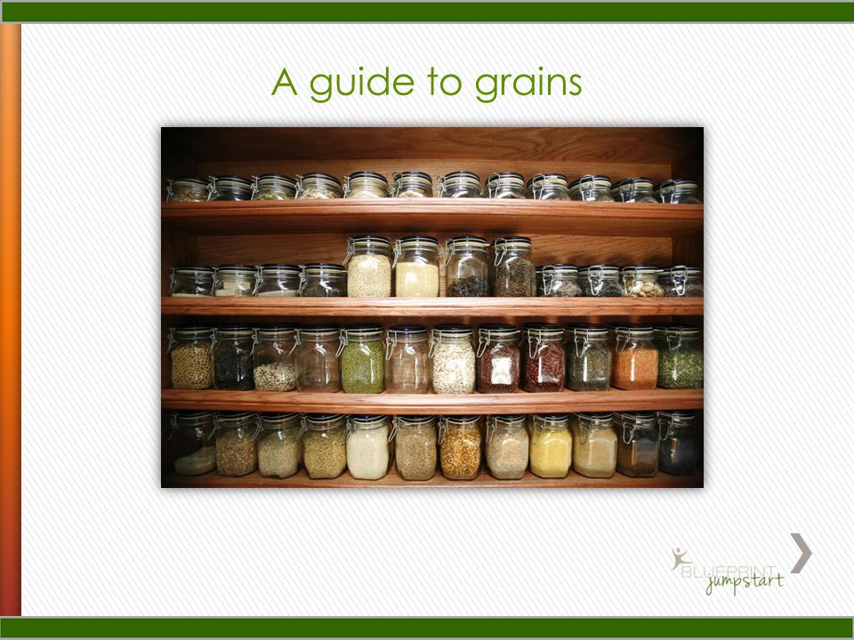 A guide to grains
