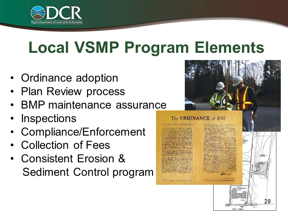 Local Stormwater Program Adoption Elements Joan Salvati DCR Local Program & Guidance Development Manager 27