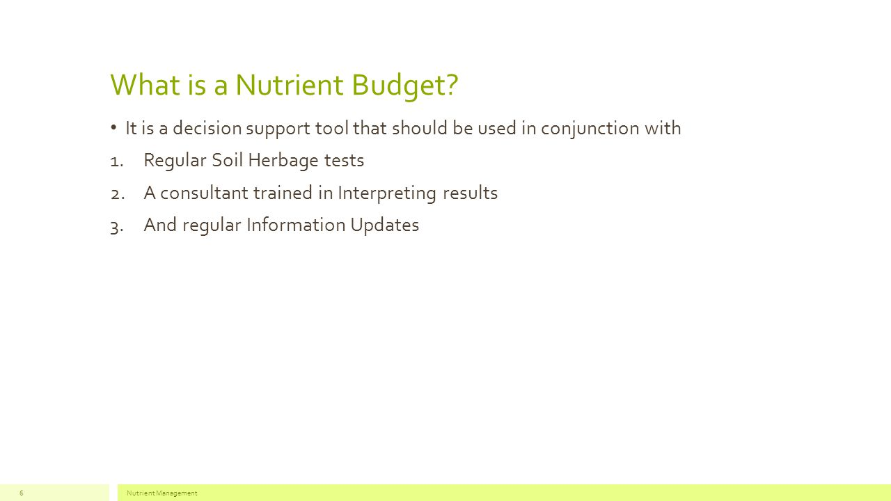 What is a Nutrient Budget.