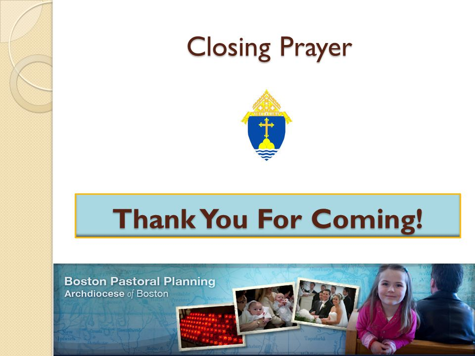 Closing Prayer Thank You For Coming!