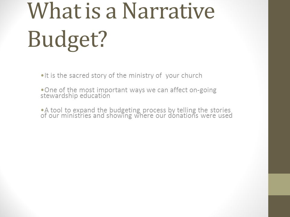 What is a Narrative Budget.